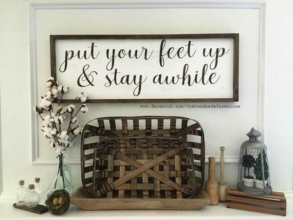 Put Your Feet Up & Stay Awhile, Custom Home Decor, Farmhouse Style Decor, Handwritten Font