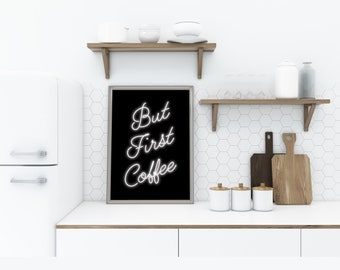 But First Coffee Print, Neon Lights Sign, Kitchen Decor, Typography Wall Art, Large Printable Poster, Minimal Black & White,Digital Download