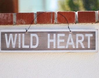 Wild Heart Sign