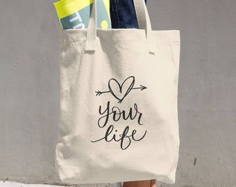 Love Your Life Canvas Tote