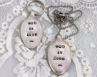 GOD is love / GOD is good - Spoon Key Chain Silverware Vintage PENDANT Or Key Holder Hand Stamped - Spoon Theory Gift - Made To Order