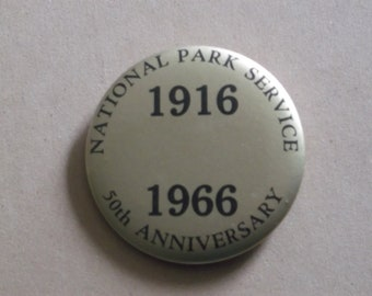 National Park Service 50th Anniversary 1916-1966 Pinback