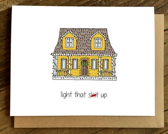 Funny Christmas Card - Funny Holiday Card - Light that Sh*t Up.