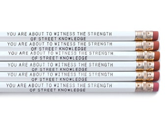 "NWA ""You are About To Witness The Strength Of Street Knowledge"" - Pencil Pack of 6"