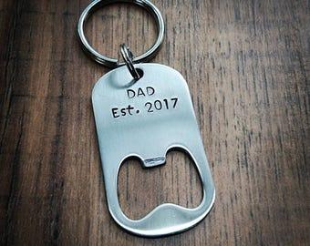 Hand Stamped Bottle Opener Keychain - Dad Est. Bottle Opener - Dad Keychain -  Great Fathers Day Gift - Father Gift