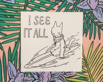 I See It All Surfer Cat Sticker