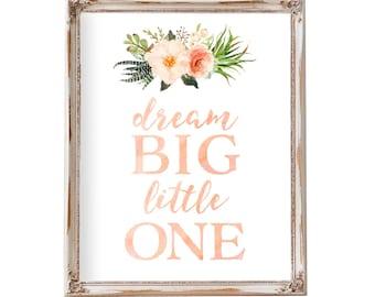 Dream Big Little One, Nursery Prints Nursery Wall Art Nursery Decor Art Baby Girl Room Coral Blush Peach Pink Floral Flowers Printable