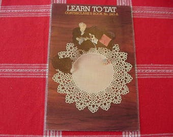 Vintage 1974 Learn To Tat, Coats & Clark's Book No. 240-A