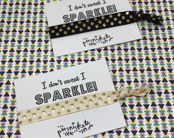 Hair Tie, Elastic Hair Tie, Hair Band, Hair Ties, I don't sweat I sparkle! Hair Accessory