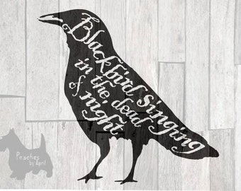 Beatles Blackbird Cricut SVG cut file, rustic crow, raven, the Beatles svgs, song lyrics, Beatles art, blackbird singing, gothic decor, svg