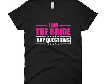 I Am The Bride Any Questions
