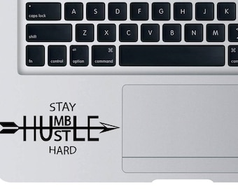 Stay Humble Hustle Hard Vinyl Decal For Apple Macbook Laptop Sticker Car Window Wall Decal