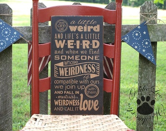 We Are Alll A Little Weird, Primitive, Word Art, Typography, Subway Art, Handmade sign
