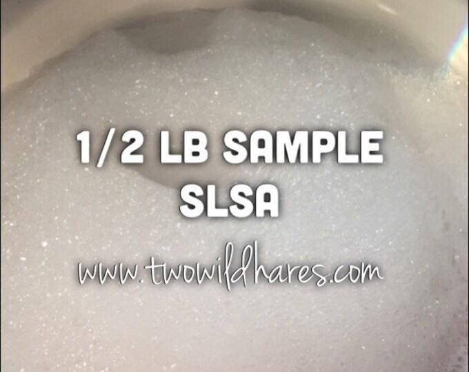 1/2lb SLSA, (8 oz), Eco certified Surfactant, Lathanol, LAL Coarse, Sodium Lauryl Sulfoacetate, Bubbles!