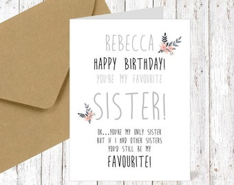 only Sister / Auntie Card PERSONALISED Sister Birthday card for sister my favourite sister card HAPPY Birthday SISTER personalised auntie