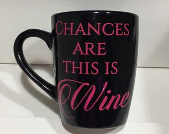 Chances are this is wine vinyl decal only