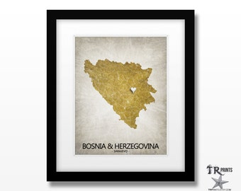 Bosnia & Herzegovina Map Art Print - Home Is Where The Heart Is Love Map - Original Custom Map Art Print Available in Multi Sizes and Colors