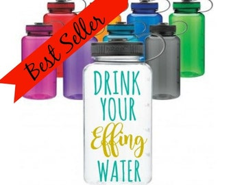 Drink Your Effin Water, Drink Your Effing Water Bottle