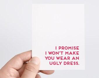 Funny Bridesmaid Proposal Card | Bridesmaid Dress | Ugly Dress | Funny Bridesmaid Ask Card | Bridesmaid Gifts | Bridal Party Gift Idea