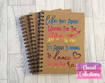 Wait for storm to pass - Dance in the rain - A5 card back note book sketch book -with real foil quality print  - blank lined
