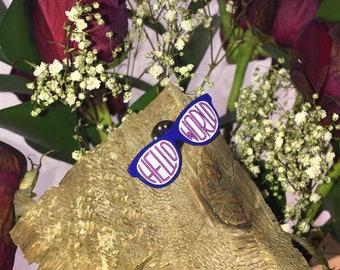 cute and nerdy Hello World pin, sunglasses shape