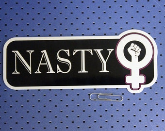Nasty Women Bumper Sticker