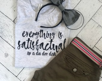 Zip a Dee Doo Dah Everything is Satisfactual, Splash Mountain Disney Shirt
