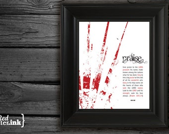 Wall Art (Abstract Series) - PRAISE Psalm 105:1-4 - 8 x 10 Print