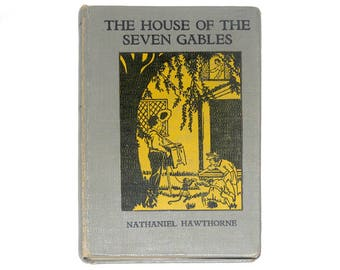 1950 House of the Seven Gables, Nathaniel Hawthorne Books, Romance Books, Vintage Nathaniel Hawthorne Book from NewYorkPaperTrail on Etsy