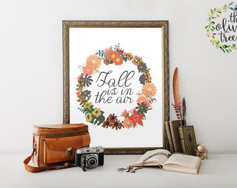Fall Art print, Autumn printable Holiday wall art decor, INSTANT DOWNLOAD - Fall is in the air