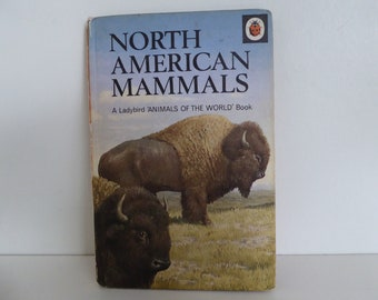 1970 North American Mammals A ladybird Animals of the world Book