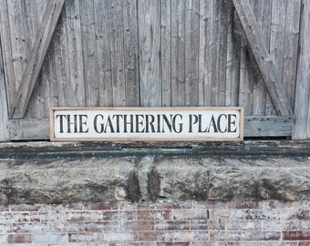 Wood The Gathering Place, Gathering Place Sign, The Gathering Place Sign, Rustic Wood Sign, Gathering Sign, Framed Wood Sign