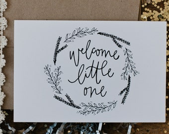 "New Baby 4""x6"" Greeting Card - Welcome Little One"