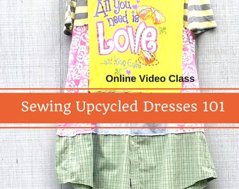 Sewing Classes, Upcycled Sewing, Refashion, Video, Reclaimed, Repurposed, Sew, Online Class, Boho, Sewing 101, Handmade, Vintage, Plus