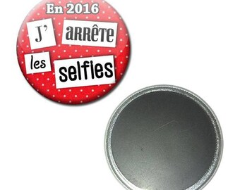 Magnet button 56 mm - the year in 2016 I stop selfies
