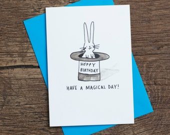 Have A Magical Day - Hoppy Birthday- Greetings card - Humour - Bunny