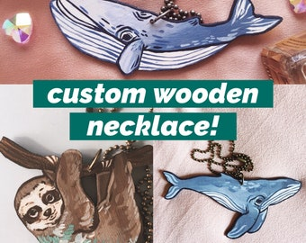 Custom Wooden Necklace - Your Choice!