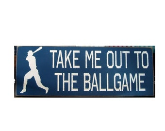 Take Me Out To The Ballgame primitive wood sign