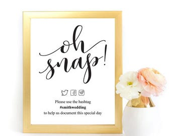 Oh Snap Wedding Sign, Wedding Hashtag Sign, Hashtag Sign, Wedding Printable, Wedding Reception Sign, PDF Instant Download , DIY Instagram
