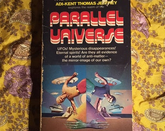 Parallel Universe by Adi-Kent Thomas Jeffrey - 1977 paperback