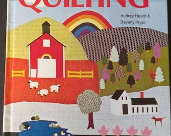 Complete Guide to Quilting , 1974 , Audrey Heard and Beverly Pryor , Out of Print , Better Homes and Garden