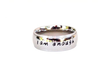 I am Enough- Inspirational Jewelry Ring Stainless Steel Jewelry Quote Ring Affirmation I am Enough