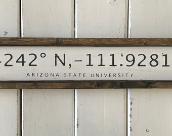 Arizona State University | (ASU) | Longitude and Latitude Sign | Rustic Home Decor | Gift for Him /Her |