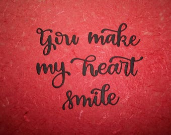 You make my heart smile die cut sayings set of 3