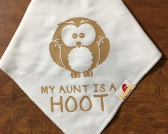 My Aunt is a Hoot! Baby Bandana Bib 100% Cotton w/ Adjustable Snaps