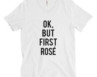 """RESERVED: 8 White """"Ok but first Rosé"""" V-neck Relaxed fit Unisex T-Shirts  - Bridesmaid Getting Ready Outfit - Bridesmaid Shirt"""