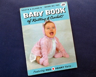 1958 Baby Book of Knitting & Crochet, Coats and Clark's Book No. 103, Vintage Pattern Booklet