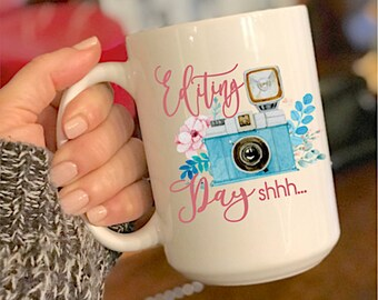 Editing Day shhh...coffee cup mug funny photographer gift coffee cup photography coffee cup gift I shoot people watercolor camera coffee cup