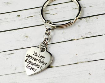 Father And Daughter Keychain, The Love Between Father & Daughter Is Forever, Gift For Dad, Daddy Keychains, Father's Day Keychain
