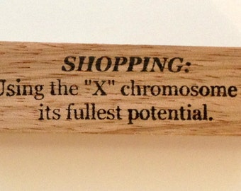 Mounted Rubber Stamp - SHOPPING Using The X Chromosome To Its Fullest Potential - Funny Quote Saying Greeting by Altered Attic sa-174m